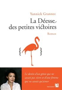 La déesse des petites victoires - YannickGrannec