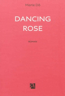 Dancing Rose - Marie Dô