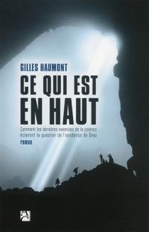 Ce qui est en haut - GillesHaumont