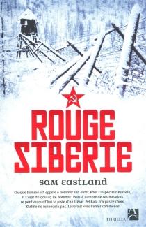 Rouge Sibérie - SamEastland