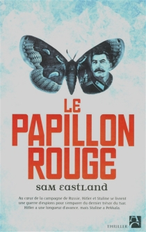 Le papillon rouge - Sam Eastland