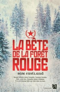 La bête de la forêt rouge - SamEastland