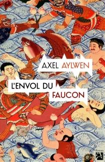 Le faucon du Siam - AxelAylwen