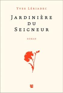 Jardinière du Seigneur - YvesLériadec