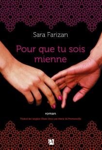 Pour que tu sois mienne - SaraFarizan
