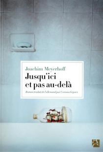 Jusqu'ici et pas au-delà - JoachimMeyerhoff