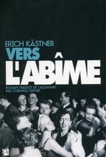 Vers l'abîme - ErichKästner