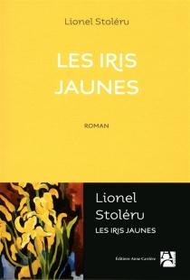 Les iris jaunes - LionelStoleru