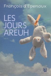 Les jours areuh - François d'Epenoux
