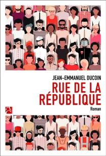 Rue de la République : chroniques de Saint-Denis - Jean-EmmanuelDucoin