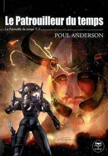 La patrouille du temps - PoulAnderson