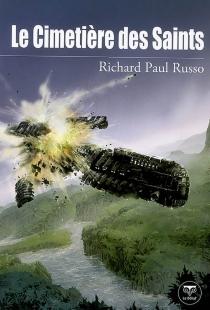Le cimetière des saints - Richard PaulRusso