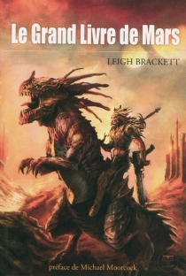 Le grand livre de Mars - Leigh Brackett