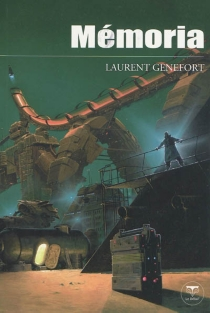 Mémoria - Laurent Genefort