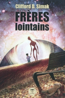 Frères lointains - Clifford Donald Simak