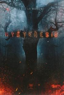 Hysteresis - LoïcLe Borgne