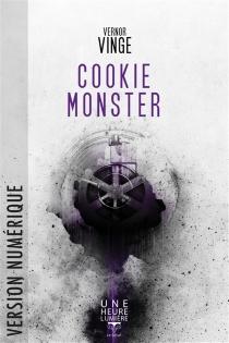 Cookie monster - VernorVinge