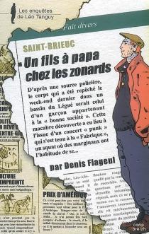 Un fils à papa chez les zonards - DenisFlageul