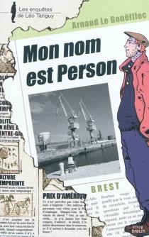 Mon nom est Person - ArnaudLe Gouëfflec