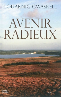 Avenir radieux - LouarnigGwaskell
