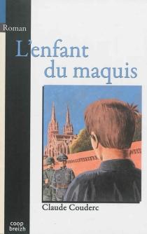 L'enfant du maquis - PaulCouderc