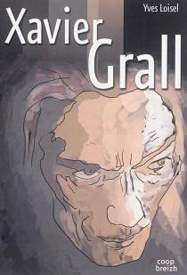 Xavier Grall - YvesLoisel