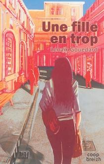 Une fille en trop - LénaïkGouedard