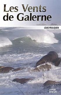 Les vents de Galerne - LouisPouliquen
