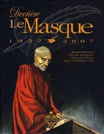 Derrière le masque - JacquesBaudou