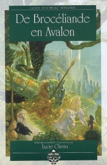 De Brocéliande en Avalon : anthologie -