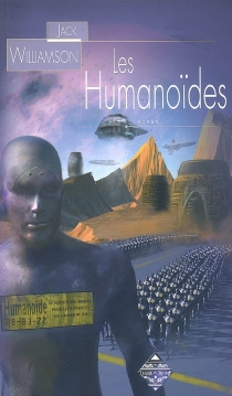 Les humanoïdes - Jack Williamson