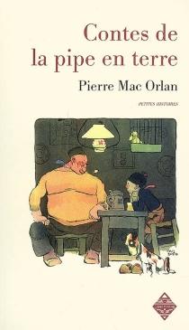 Contes de la pipe en terre - PierreMac Orlan