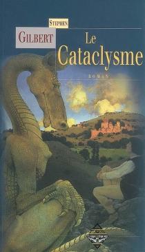 Le cataclysme - StephenGilbert