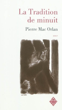 La tradition de minuit - Pierre Mac Orlan