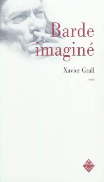 Barde imaginé - XavierGrall