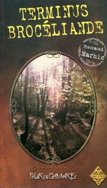 Terminus Brocéliande - RenaudMarhic