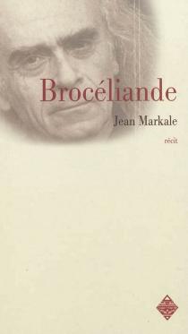 Brocéliande - JeanMarkale