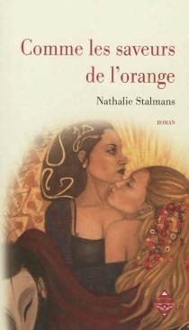 Comme les saveurs de l'orange - NathalieStalmans