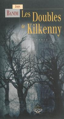 Les doubles de Kilkenny - JohnBanim