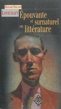 Epouvante et surnaturel en littérature - Howard PhillipsLovecraft