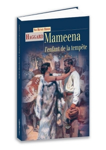 Mameena, l'enfant de la tempête - Henry RiderHaggard