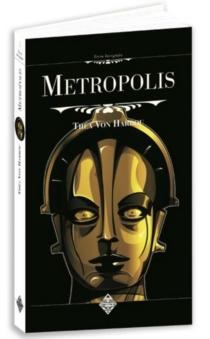 Metropolis - Théa vonHarbou