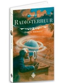 Radio-terreur - EugèneThébault