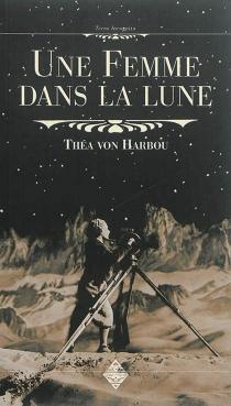 Une femme dans la Lune - Théa vonHarbou
