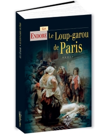 Le loup-garou de Paris - Guy Endore