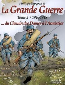 La Grande Guerre - PhilippeGlogowski