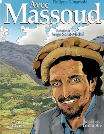 Avec Massoud - PhilippeGlogowski