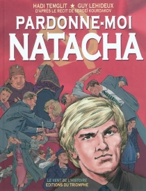 Pardonne-moi Natacha - GuyLehideux