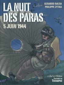 La nuit des paras : 5 juin 1944 - GerardoBalsa