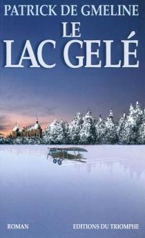 Le lac gelé - Patrick deGmeline